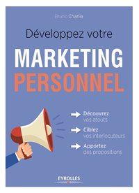 Développez votre marketing personnel