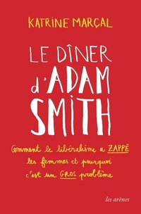 Le dîner d'adam smith