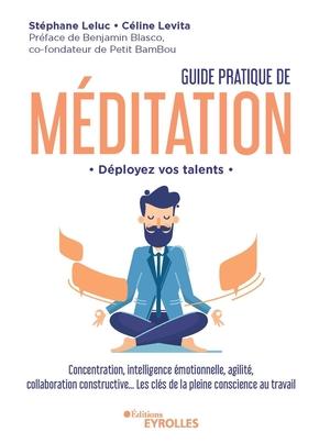 S.Leluc, C.Lévita- Guide pratique de méditation - Déployez vos talents