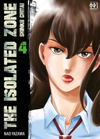 The isolated zone - Tome 4