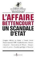 L'affaire Bettencourt, un scandale d'Etat