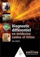 Diagnostic differentiel en medecine canine et feline