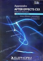 Apprendre After Effects CS3 - Exercices pratiques