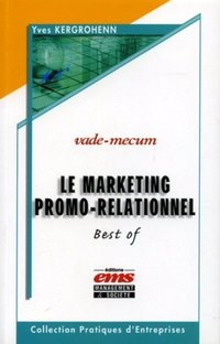 Le marketing promo-relationnel - Vade-mecum