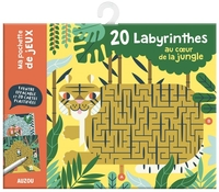 20 labyrinthes au c?ur de la jungle