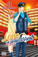 Love under arrest - Tome 6