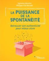 S.Messica, P.-E.Kassabi - La puissance de la spontanéité