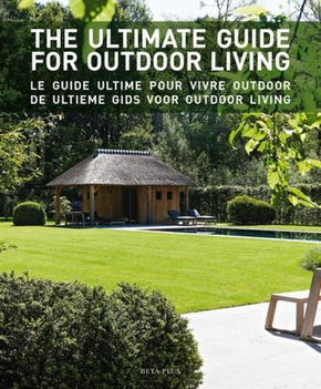 The ultimate guide for outdoor living