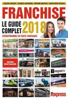 Franchise - Le guide complet - 2018