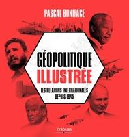 P.Boniface - Géopolitique illustrée