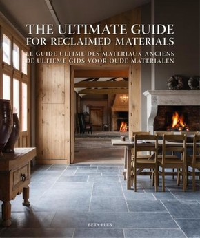 The ultimate guide for reclaimed materials (édition 2017)