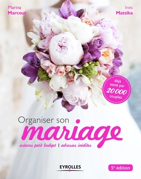 M.Marcout, I.Matsika- Organiser son mariage