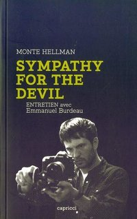 Sympathy for the Devil - Monte Hellman