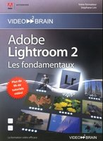 Adobe Lightroom 2 - Les fondamentaux