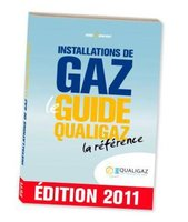 Installations de gaz - Le guide Qualigaz