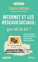F.Mattatia - Internet et les réseaux sociaux : que dit la loi ?