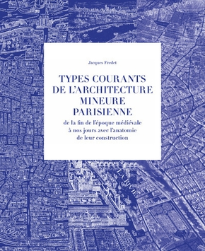 Types courants de l'architecture mineure parisienne