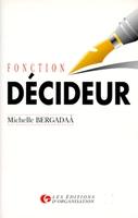 M.Bergadaà - Fonction décideur
