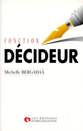 M.Bergadaà- Fonction décideur