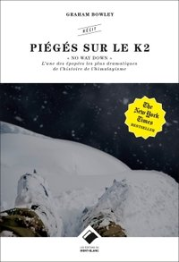 No way down : piégés sur le K2