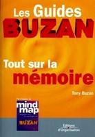 Tony Buzan - Tout sur la mémoire