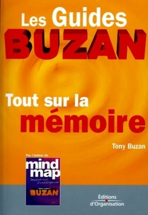 T.Buzan- Tout sur la mémoire