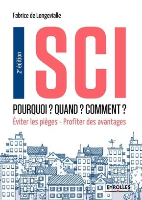 F.de Longevialle- SCI - Pourquoi ? Quand ? Comment ?