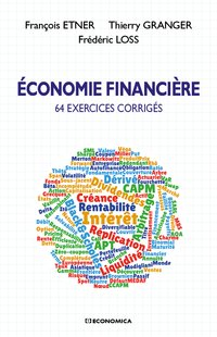 Economie financiere - 64 exercices corriges