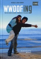 Wwoofing, le guide