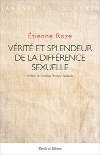 Verite et splendeur de la difference sexuelle