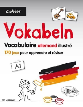 Vokabeln Vocabulaire allemand illustré