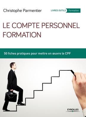 Christophe Parmentier- Le compte personnel formation
