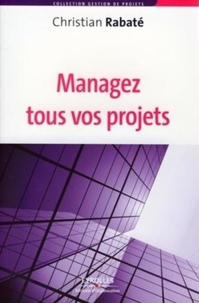 Christian Rabaté- Managez tous vos projets
