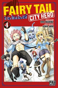 Fairy tail - city hero - Tome 04