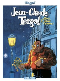 Jean claude tergal - Tome 02 - attend le grand amour
