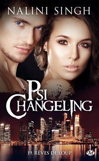 Psi-changeling, - Tome 19 : rêves de loup