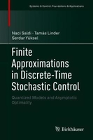 Finite approximations in discrete-time stochastic control: quantized models and asymptotic optimalit