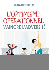 L'optimisme opérationnel