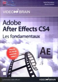 Adobe After Effects CS4 - Les fondamentaux