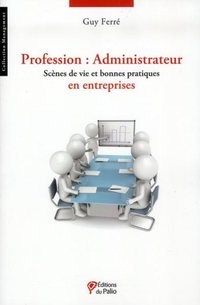 Profession : Administrateur