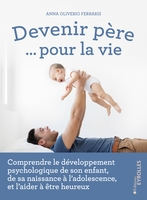 A.Oliverio Ferraris - Devenir père... pour la vie