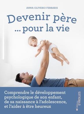 A.Oliverio Ferraris- Devenir père... pour la vie
