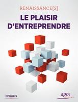 APM - Renaissance(s) - le plaisir d'entreprendre