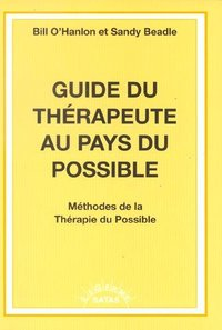Guide du therapeute au pays du possible