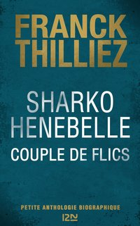 Sharko / Henebelle, couple de flics