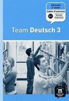 Team - Deutsch - 3 - Cahier d'exercices