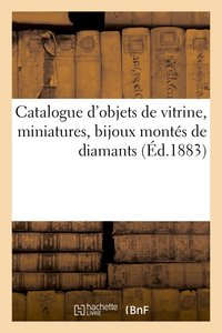 Catalogue d'objets de vitrine, miniatures, bijoux montés de diamants