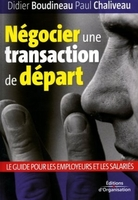 Didier Boudineau, Paul Chaliveau - Négocier une transaction de départ