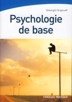 Ghéorghiï Grigorieff - Psychologie de base