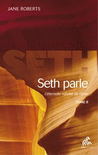 Seth parle (Tome 2)